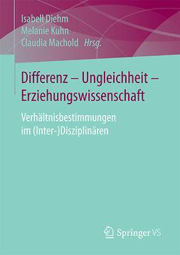 Diehm, Isabell - Differenz - Ungleichheit - Erziehungswissenschaft, ebook