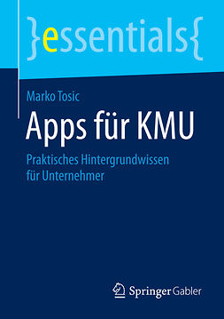 Tosic, Marko - Apps für KMU, ebook