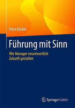 Künkel, Petra - Führung mit Sinn, ebook