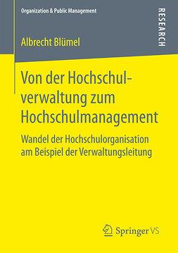 Blümel, Albrecht - Von der Hochschulverwaltung zum Hochschulmanagement, ebook