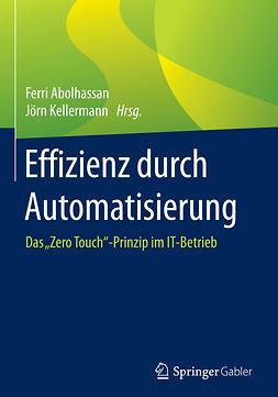 Abolhassan, Ferri - Effizienz durch Automatisierung, ebook