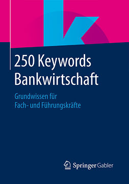 - 250 Keywords Bankwirtschaft, ebook