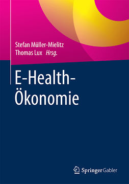 Lux, Thomas - E-Health-Ökonomie, ebook