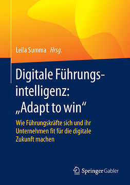 "Summa, Leila - Digitale Führungsintelligenz: ""Adapt to win"", ebook"