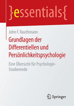 Rauthmann, John F. - Grundlagen der Differentiellen und Persönlichkeitspsychologie, ebook