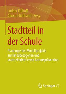 Gebhardt, Christof - Stadtteil in der Schule, ebook