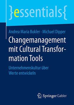 Bokler, Andrea Maria - Changemanagement mit Cultural Transformation Tools, ebook
