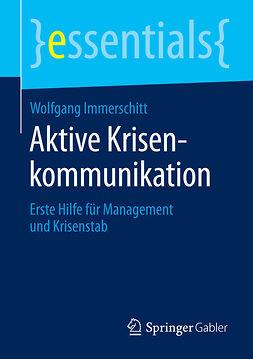 Immerschitt, Wolfgang - Aktive Krisenkommunikation, ebook