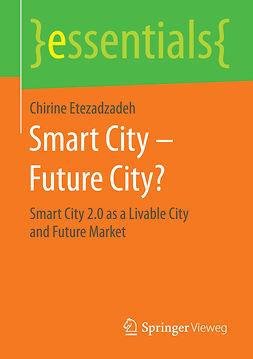 Etezadzadeh, Chirine - Smart City – Future City?, ebook