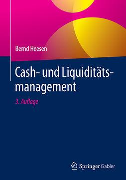 Heesen, Bernd - Cash- und Liquiditätsmanagement, e-kirja