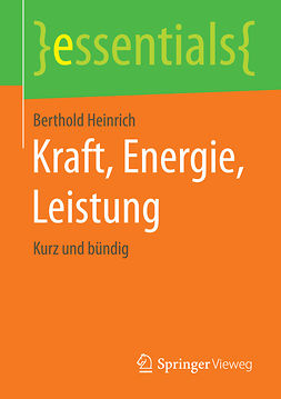 Heinrich, Berthold - Kraft, Energie, Leistung, ebook