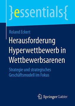 Eckert, Roland - Herausforderung Hyperwettbewerb in Wettbewerbsarenen, ebook