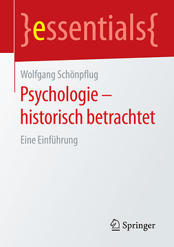 Schönpflug, Wolfgang - Psychologie - historisch betrachtet, ebook