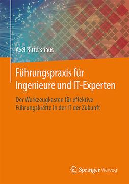 Rittershaus, Axel - Führungspraxis für Ingenieure und IT-Experten, ebook