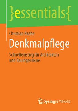 Raabe, Christian - Denkmalpflege, ebook