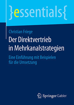 Friege, Christian - Der Direktvertrieb in Mehrkanalstrategien, ebook
