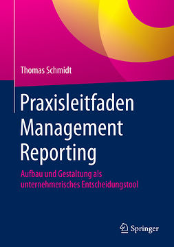 Schmidt, Thomas - Praxisleitfaden Management Reporting, ebook