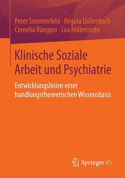 Dällenbach, Regula - Klinische Soziale Arbeit und Psychiatrie, ebook