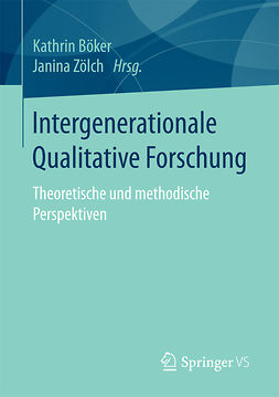 Böker, Kathrin - Intergenerationale Qualitative Forschung, ebook