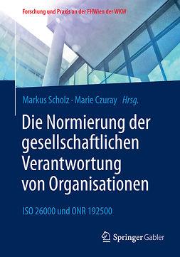 Czuray, Marie - Die Normierung der gesellschaftlichen Verantwortung von Organisationen, ebook