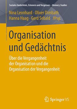 Dimbath, Oliver - Organisation und Gedächtnis, ebook