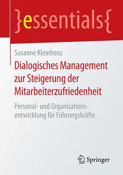 Kleinhenz, Susanne - Dialogisches Management zur Steigerung der Mitarbeiterzufriedenheit, e-kirja
