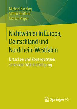 Haußner, Stefan - Nichtwähler in Europa, Deutschland und Nordrhein-Westfalen, ebook
