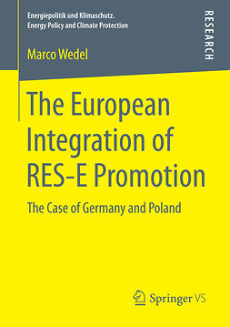 Wedel, Marco - The European Integration of RES-E Promotion, ebook