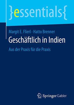 Brenner, Hatto - Geschäftlich in Indien, ebook