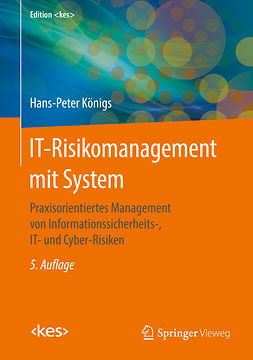 Königs, Hans-Peter - IT-Risikomanagement mit System, ebook