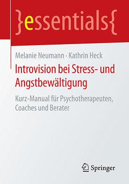 Heck, Kathrin - Introvision bei Stress- und Angstbewältigung, ebook