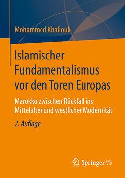 Khallouk, Mohammed - Islamischer Fundamentalismus vor den Toren Europas, ebook