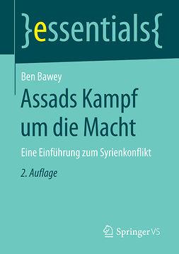 Bawey, Ben - Assads Kampf um die Macht, ebook