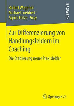 Fritze, Agnès - Zur Differenzierung von Handlungsfeldern im Coaching, ebook