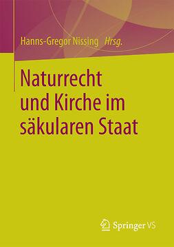 Nissing, Hanns-Gregor - Naturrecht und Kirche im säkularen Staat, e-bok