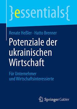 Brenner, Hatto - Potenziale der ukrainischen Wirtschaft, e-kirja