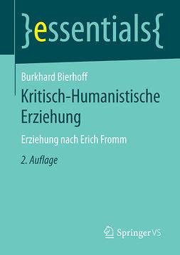 Bierhoff, Burkhard - Kritisch-Humanistische Erziehung, ebook