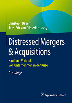 Bauer, Christoph - Distressed Mergers & Acquisitions, e-bok