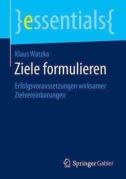Watzka, Klaus - Ziele formulieren, ebook