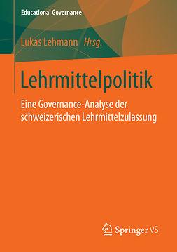 Lehmann, Lukas - Lehrmittelpolitik, ebook