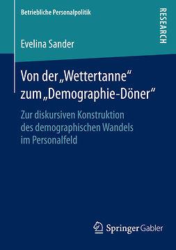 """Sander, Evelina - Von der """"Wettertanne"""" zum """"Demographie-Döner"""", ebook"""