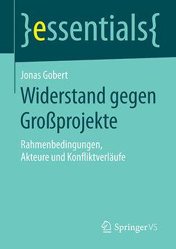 Gobert, Jonas - Widerstand gegen Großprojekte, ebook