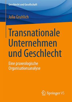 Gruhlich, Julia - Transnationale Unternehmen und Geschlecht, ebook