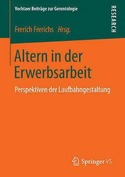 Frerichs, Frerich - Altern in der Erwerbsarbeit, ebook