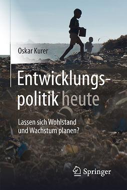Kurer, Oskar - Entwicklungspolitik heute, ebook