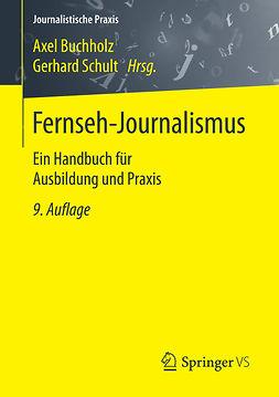 Buchholz, Axel - Fernseh-Journalismus, ebook