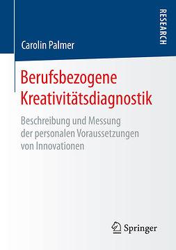 Palmer, Carolin - Berufsbezogene Kreativitätsdiagnostik, ebook