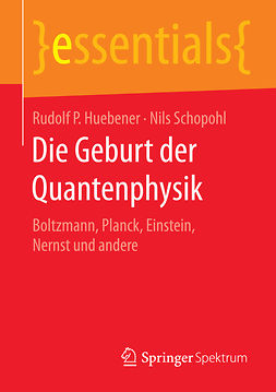 Huebener, Rudolf P. - Die Geburt der Quantenphysik, ebook