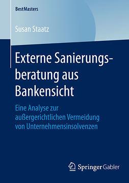 Staatz, Susan - Externe Sanierungsberatung aus Bankensicht, ebook