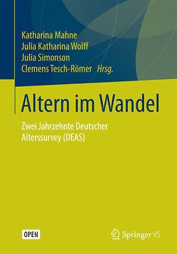 Mahne, Katharina - Altern im Wandel, ebook